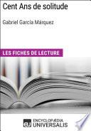 Cent Ans de solitude de Gabriel García Márquez