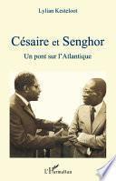 Césaire et Senghor