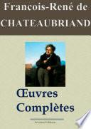 Chateaubriand : Oeuvres complètes et annexes