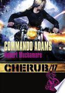 Cherub (Mission 17) - Commando Adams