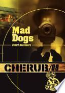 Cherub (Mission 8) - Mad dogs