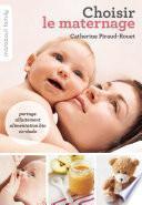 Choisir le maternage