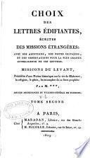Choix des lettres édifiantes: Missions du Levant
