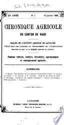 Chronique agricole, viticole et forestière du Canton de Vaud