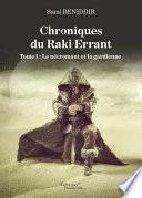 Chroniques du Raki Errant - Tome I : Le nécromant et la gardienne