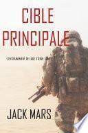 Cible Principale: L'Entraînement de Luke Stone, tome 1 (thriller d'action)