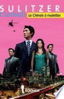 Cimballi : le Chinois à roulettes