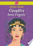 Cléopâtre - Reine d'Egypte