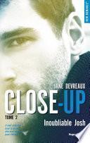 Close-up - tome 2 Inoubliable Josh -Extrait offert-