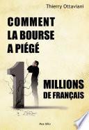 Comment la Bourse a piégé 11 millions de Français