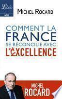 Comment la France se réconcilie avec l'excellence