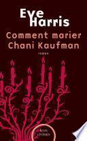 Comment marier Chani Kaufman