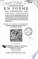 Commentaires en forme de sermons, exposans familièrement les dix commandemens de Dieu, & remarquans les vices & crimes...Par M. Iean Cotreav,...
