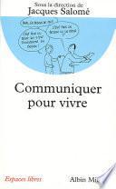 Communiquer pour vivre