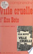 Comprendre Ville cruelle, d'Eza Boto