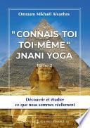 « Connais-toi toi-même » - Jnani Yoga