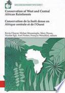 Conservation de la Forêt Dense en Afrique Centrale Et de L'Ouest