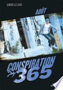 Conspiration 365 - Aout