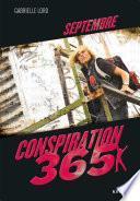 Conspiration 365 - Septembre