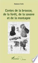 Contes de la brousse, de la forêt, de la savane et de la montagne