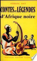 Contes et légendes d'Afrique noire