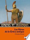 Contes et légendes: Les Héros de la Grèce antique