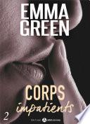 Corps impatients - 2