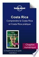 Costa Rica 6 - Comprendre le Costa Rica et Costa Rica pratique