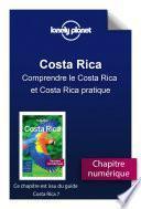 Costa Rica 7 - Comprendre le Costa Rica et Costa Rica pratique
