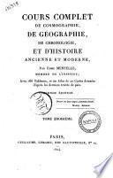 Cours complet de cosmographie, de géographie, de cronologie, et d'histoire ancienne et moderne, par Edme Mentelle ... Premier [-quatrième] volume