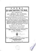 Cours d'architecture qui comprend les ordres de Vignole, avec des commentaires[...]