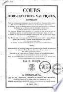 Cours d'observations nautiques par P. Ducom. Parte prima [-seconda]