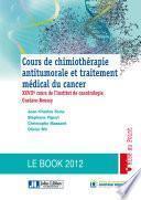 Cours de chimiothérapie antitumorale et traitement médical du cancer - 3e édition