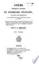 Cours théorique et pratique de grammaire française