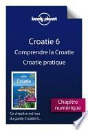 Croatie 6 - Comprendre la Croatie et Croatie pratique