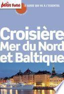 Croisière Mer du Nord & baltique. Baltique 2015 Carnet Petit Futé