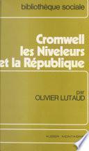 Cromwell, les niveleurs et la République