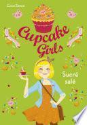 Cupcake Girls - tome 3