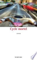 Cycle mortel