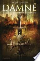 Damné T01 L'héritage des Cathares