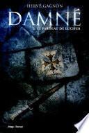 Damné T02 Le fardeau de Lucifer