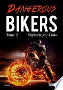 Dangerous Bikers
