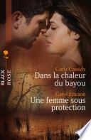 Dans la chaleur du bayou - Une femme sous protection