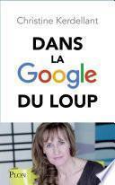 Dans la Google du loup