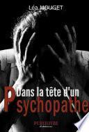 Dans la tête d'un psychopathe