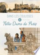 Dans les coulisses - Notre-Dame de Paris