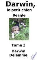 Darwin, le petit chien Beagle (Tome I)