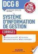 DCG 8 - Système d'information de gestion - Corrigés