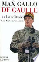De Gaulle - Tome 2