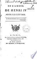 De l'amour de Henri IV pour les lettres